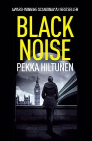 Black Noise ebook by Pekka Hiltunen