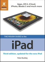 The Rough Guide to the iPad (3rd edition) ebook by Peter Buckley