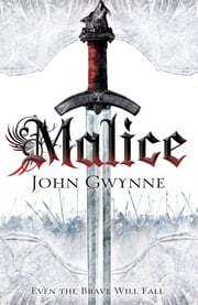 Malice ebook by John Gwynne