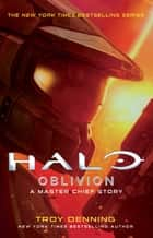 Halo: Oblivion - A Master Chief Story ebook by