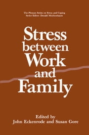 Stress Between Work and Family ebook by
