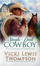 Single-Dad Cowboy ebook by