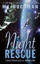 Night Rescue ebook by M. L. Buchman