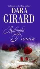 Midnight Promise ebook by Dara Girard
