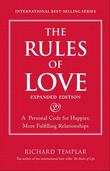 The rules of love ebook by richard templar 9780133384314 rakuten the rules of love a personal code for happier more fulfilling relationships expanded fandeluxe Choice Image