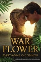 War Flower ebook by Mary-anne O'connor