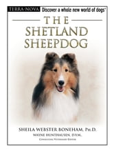 The Shetland Sheepdog ebook by Sheila Webster Boneham, Ph.D.