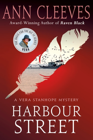 Harbour Street - A Vera Stanhope Mystery ebook by Ann Cleeves