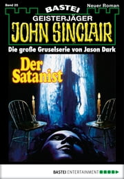John Sinclair - Folge 0025 - Der Satanist ebook by Jason Dark