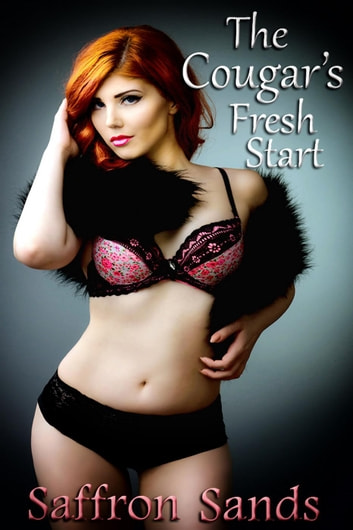 The Cougar's Fresh Start ebook by Saffron Sands