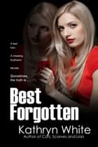 Best Forgotten ebook by Kathryn White