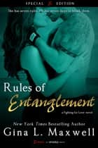 Rules of Entanglement ebook by Gina L. Maxwell