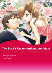 The Boss's Unconventional Assistant (Harlequin Comics) - Harlequin Comics ebook by Jennie Adams,Motoyo Fujiwara