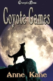 Coyote Games (SOS Multi-Author) ebook by Anne Kane