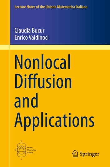 Nonlocal diffusion and applications ebook by enrico valdinoci nonlocal diffusion and applications ebook by enrico valdinociclaudia bucur fandeluxe Gallery