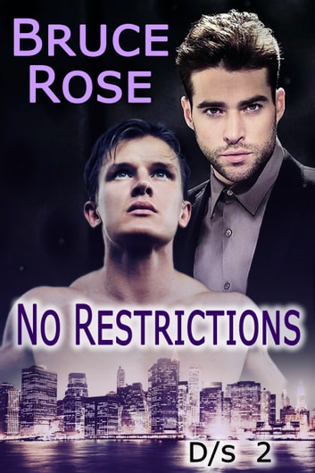 No Restrictions ebook by Bruce Rose