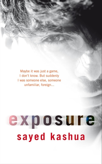 Exposure eBook by Sayed Kashua