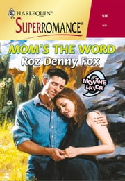 Mom's the Word ebook by Roz Denny Fox