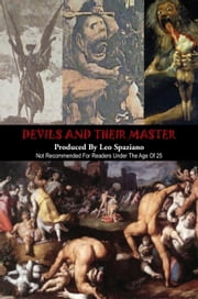 Devils and Their Master ebook by Leo Spaziano