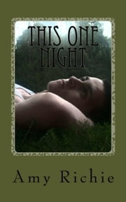 This One Night ebook by Amy Richie