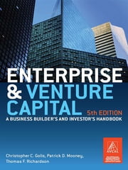 Enterprise and Venture Capital - A business builder's and investor's handbook ebook by Christopher Golis,Patrick Mooney and Tom Richardson