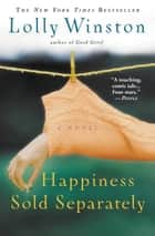 Happiness Sold Separately ebook by Lolly Winston