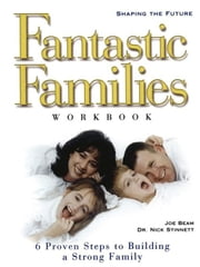 Fantastic Families Work Book ebook by Joe Beam,Nick Stinnett