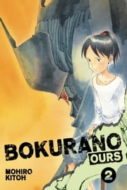 Bokurano: Ours, Vol. 2 ebook by Mohiro Kitoh