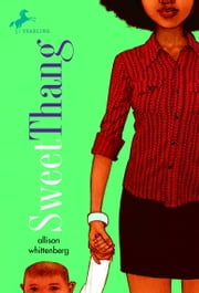 Sweet Thang ebook by Allison Whittenberg