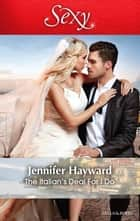 The Italian's Deal For I Do 電子書 by Jennifer Hayward