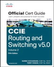 CCIE Routing and Switching v5.0 Official Cert Guide, Volume 2 ebook by Narbik Kocharians,Terry Vinson
