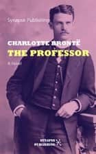 The professor eBook by Charlotte Brontë
