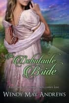 The Debutante Bride ebook by Wendy May Andrews