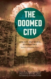 Doomed City ebook by Arkady Strugatsky,Boris Strugatsky,Bromfield Andrew,Dmitry Glukhovsky