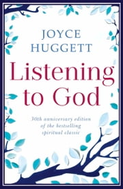 Listening To God ebook by Joyce Huggett