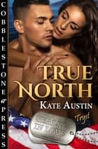 True North ebook by Kate Austin
