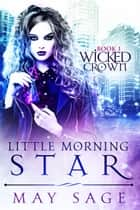 Little Morning Star ebook by May Sage