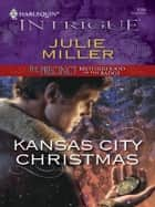 Kansas City Christmas ebook by Julie Miller