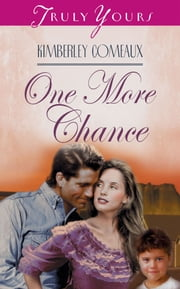 One More Chance ebook by Kimberley Comeaux