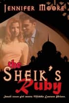 The Sheik's Ruby ebook by