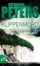 Klippenmord - Ein Rügen-Krimi ebook by Katharina Peters