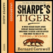 Sharpe's Tiger: The Siege of Seringapatam, 1799 (The Sharpe Series, Book 1) audiobook by Bernard Cornwell