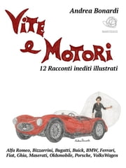 Vite e Motori ebook by Andrea Bonardi