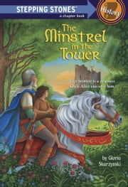 The Minstrel in the Tower ebook by Gloria Skurzynski