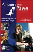 Partners With Paws: Service Dogs and the Lives They Change