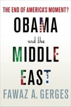 Obama and the Middle East ebook by Fawaz A. Gerges