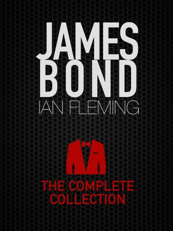 James bond the complete collection ebook by ian fleming james bond the complete collection 12 novels 2 collection of short stories ebook fandeluxe