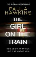 The Girl on the Train - The multi-million-copy global phenomenon ebook by