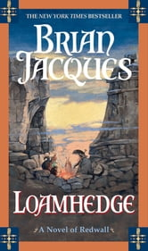 Loamhedge - A Novel of Redwall ebook by Brian Jacques