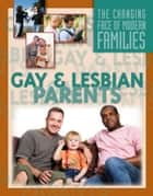 Gay and Lesbian Parents ebook by Julianna Fields